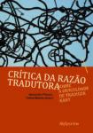 Crítica da Razão Tradutora (2010)